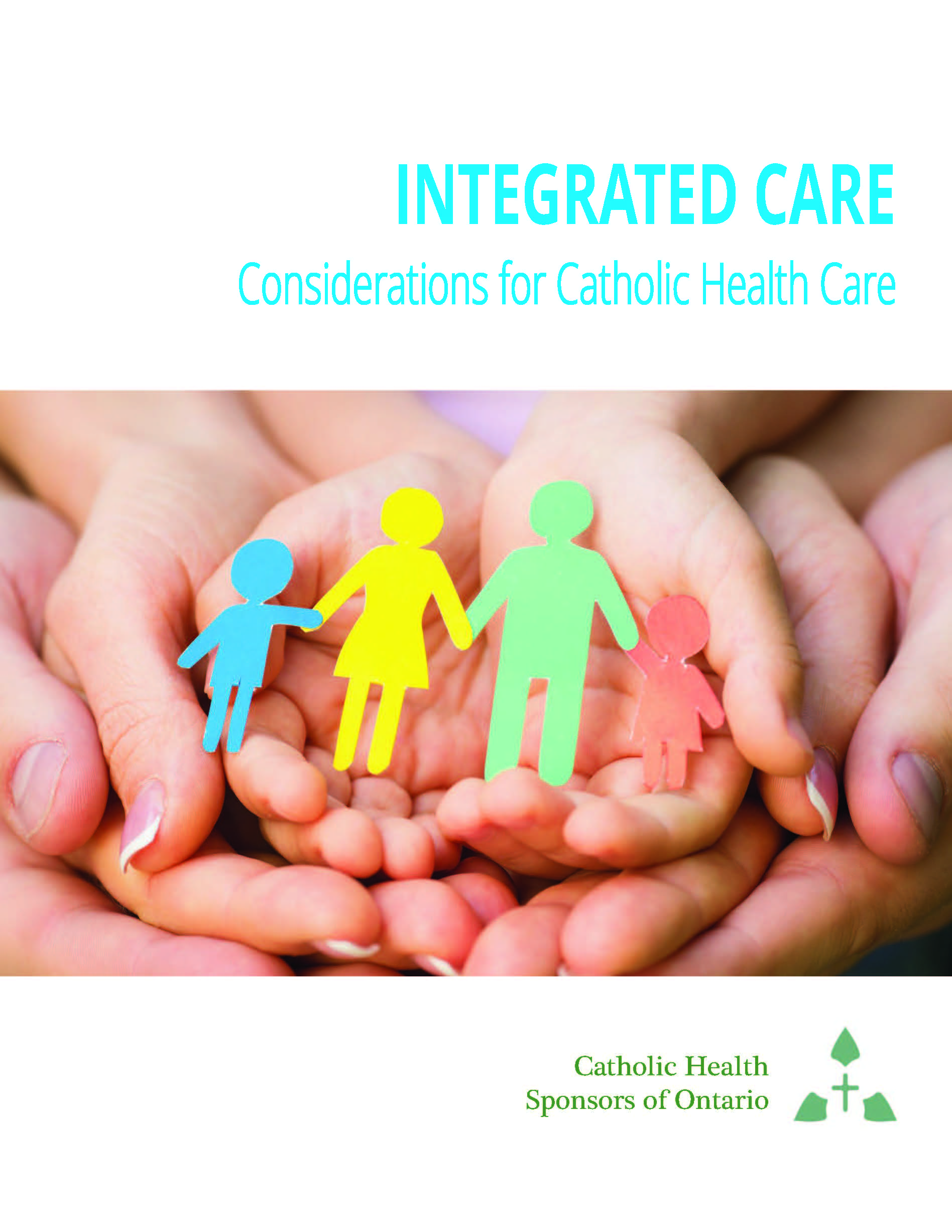 Integrated Care:  Considerations for Catholic Health Care